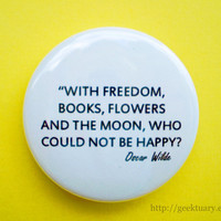 With Freedom, Books,  Flowers and the Moon