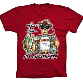 If Fishing is a Sport I'm an Athlete Funny T-shirt