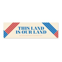 This Land is Our Land Sticker