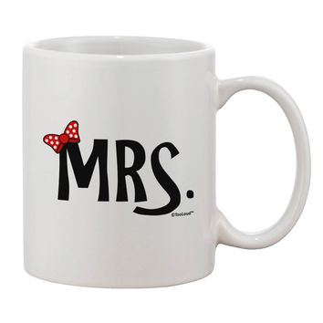 Matching Mr and Mrs Design - Mrs Bow Printed 11oz Coffee Mug by TooLoud