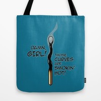 Smokin' Hot Tote Bag by Artistic Dyslexia | Society6