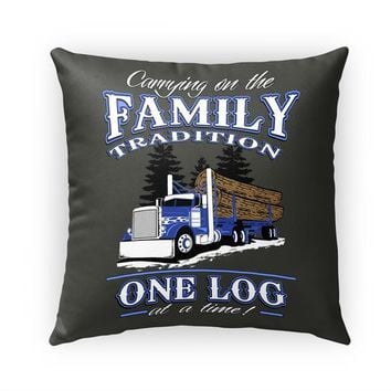 Log Hauler Pillow Family Tradition