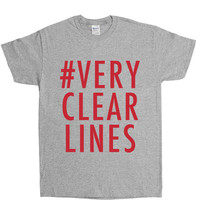 Very Clear Lines -- Unisex T-Shirt