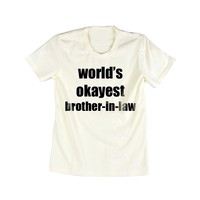 Emeri Unisex Adult's T-Shirt World's Okaynest Brother-In-Law Pastel Light Cream (AE001, 4.L): Amazon.ca: Clothing & Accessories