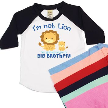 I'm Not Lion I'm Going To Be A Big Brother Personalized Raglan-Personalized with Any Name! Sibling Raglan Shirt. Infant Raglan. Toddler.