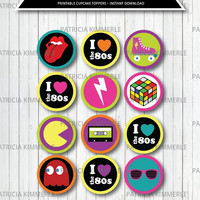 Printable Cupcake Toppers, 80s kid,Retro, Rock, 80s Party, 80s Theme, I love the 80s, 80s Favors, DIY, Party, Birthday,  INSTANT DOWNLOAD