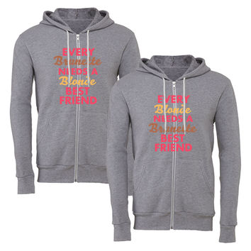 every blonnde needs a brunnette best friend matching couple zipper hoodie