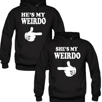 he is my weirdo she is my weirdo Hoodies