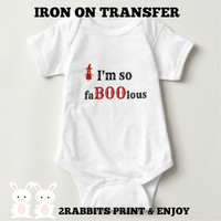 Iron On Transfer I'M So Faboolous Bodysuit Print Yourself- Halloween Witch Baby Shower /Birthday -Instant Download - Glitter Red