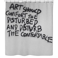 Art Should... - Shower Curtain