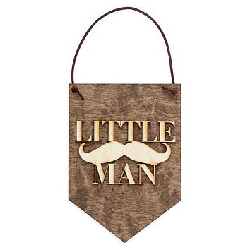 Little Man . Wood Banner