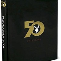The Playboy Book Fifty Years Hardcover – 2007