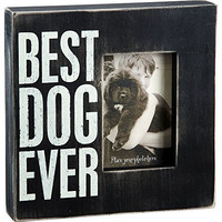 Best Dog Ever - Photo Box Frame for Pets 10-in Black with White Print for 4x6-in Photos