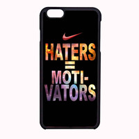 Nike Haters Motivation Custom FOR IPHONE 6 CASE NEWEST *PS*
