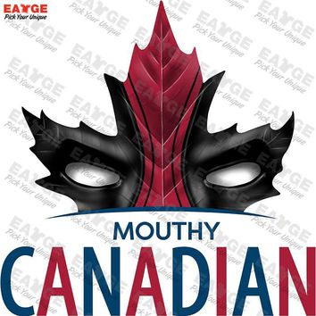 "Deadpool ""Mouthy Canadian"" Fashion Shirt"