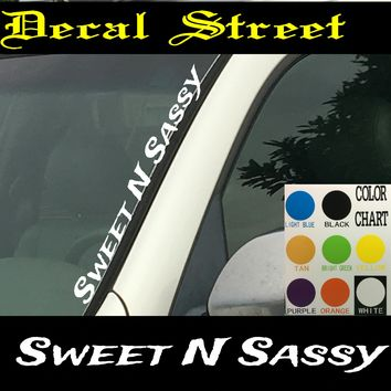 "Sweet N Sassy Vertical  Windshield  Die Cut Vinyl Decal Sticker 4"" x 22"""