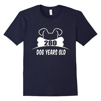 280 Dog Years Old T-Shirt Funny 40th Birthday Gift