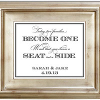 Today Two Families Become One Choose A Seat Not A Side 8x10 Wedding Sign Customized Personalized Typography Art Print