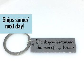 Thank You For Raising The Man of My Dreams, Man of My Dreams, Engraved Keychain, Custom Keychain, Mother In Law Gift, Wedding Gift