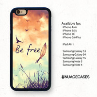 Samsung Galaxy S5 Case Be Free Birds and Feather Note 4 Cute Cases Iphone 6 Birds Cases Iphone 5S Feather Cases Iphone 6 Plus Cases Sunset