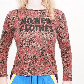 rich paisley print no new clothes repurposed slogan shirt xs extra small small sm s