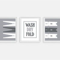 Laundry Room Wall Art Print 'Wash Dry Fold' Set of 3 - 5x7, 8x10, 11x14 Clothes Pins Art, Laundry Room Decor, Grey Wall Decor, Laundry Art