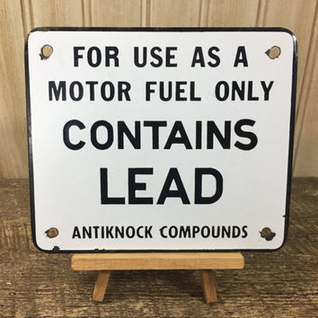 Vintage Porcelain CONTAINS LEAD Antiknock Compounds Gas Pump Plate/Sign