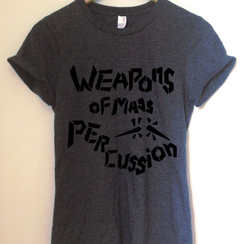 Weapons of Mass Percussion T-Shirt | CrewWear