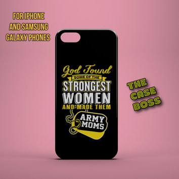 STRONGEST ARMY MOM Design Custom Phone Case for iPhone 6 6 Plus iPhone 5 5s 5c iphone 4 4s Samsung Galaxy S3 S4 S5 Note3 Note4 Fast!