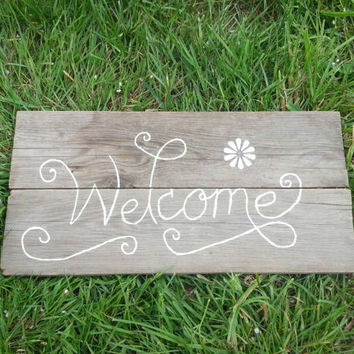 Rustic Welcome Sign on Upcycled Reclaimed Barn Wood