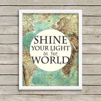 Shine Your Light Wall Art, Print 8 x 10 INSTANT Digital Download Printable