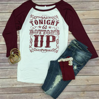 Tonight is Bottoms Up Top: Burgundy