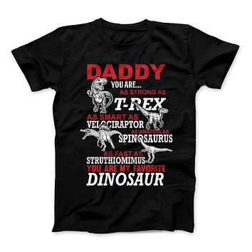 Daddy You Are My Favorite Dinosaur T-Shirt For Dinosaur Dad's, Daddy Dinosaur