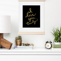 Lisa Argyropoulos I Love You Truly in Black Art Print