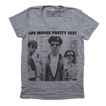 Life Moves Pretty Fast *Ferris Bueller* T-Shirt