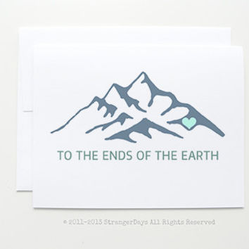To the ends of the earth. Greeting Card made by StrangerDays