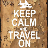 Keep Calm and Travel On (keep calm and carry on)