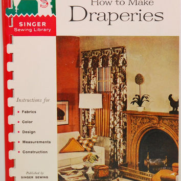 Vintage Singer Sewing Library How To Make Draperies Book No. 102 (c.1960) Vintage Sewing, Home Decor, Living Room, Singer Sewing Machine