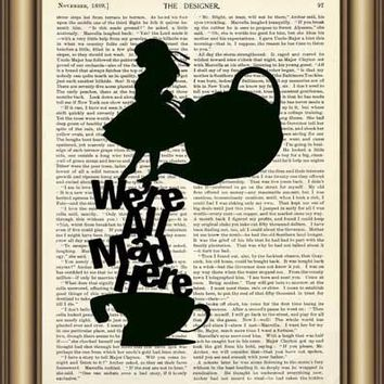 Alice in Wonderland we are all mad quote Dictionary wall Art Poster Print pictures Vintage Book page Canvas painting Home Decor