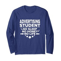 Advertising Major College Student Long Sleeve Shirt