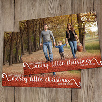 Have Yourself a Merry Little Christmas - Holiday Card
