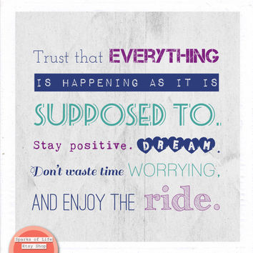 Square digital download, printable quote, inspirational words, Enjoy the ride, Everything Is happening as it is supposed to, positive, dream