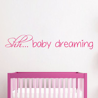 Shh... Baby Dreaming Wall Decal Quote Princess Girl Nursery Vinyl Sticker Childrens Bedroom Door Decal Interior Design Kids Room Decor KI148
