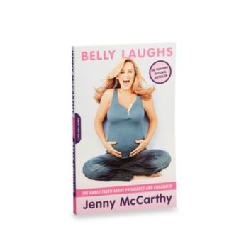 Belly Laughs Book in The Naked Truth About Pregnancy and Childbirth