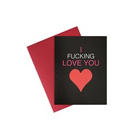 Card- I F'ing Love You