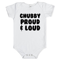 CHUBBY PROUD AND LOUD