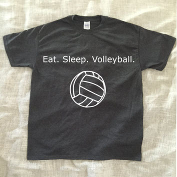Eat. Sleep. Volleyball. Tshirt