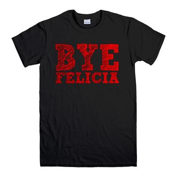 BYE FELICIA Men's T-Shirt