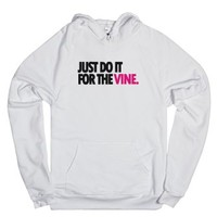 Do it For The Vine | Vine | Vine Shirts-Unisex White Hoodie