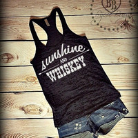 Sunshine And Whiskey - Country Song - Frankie Ballard -- Racerback, Burnout Tank Top- Sizes S-XL. Other Colors Available